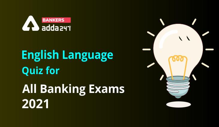 Basic English Language Quiz for All Banking Exams- 15th April_40.1
