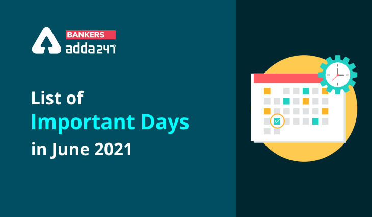 Important Days in June 2021: List of Special Days, Dates & Event in June_40.1