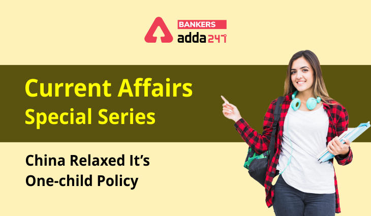 China relaxed it's one-child policy:Current Affairs Special Series_40.1