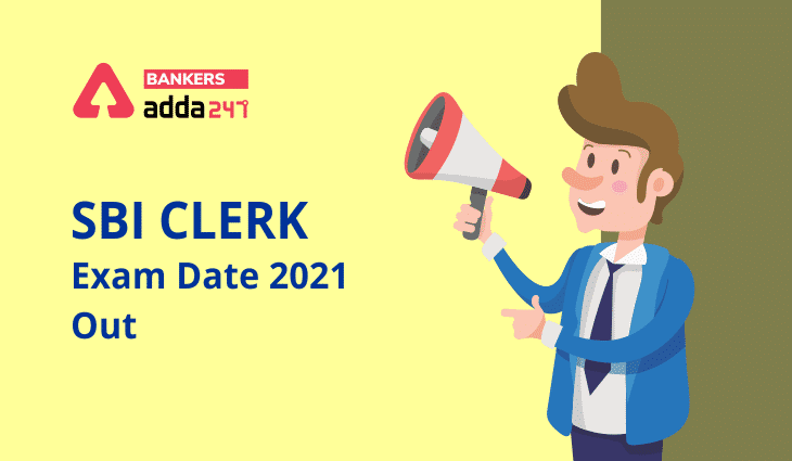 SBI Clerk Exam Date 2021 Out: Check New Prelims Exam dates_40.1