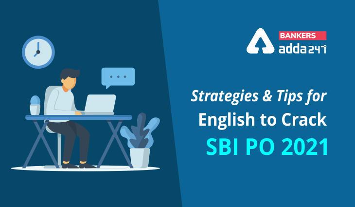Strategies and Tips for Englishto Crack SBI PO 2021_40.1