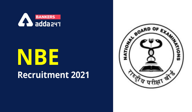 NBE Recruitment 2021: Notification Out for Sr Assistant, Jr Assistant & Junior Assistant Posts_40.1