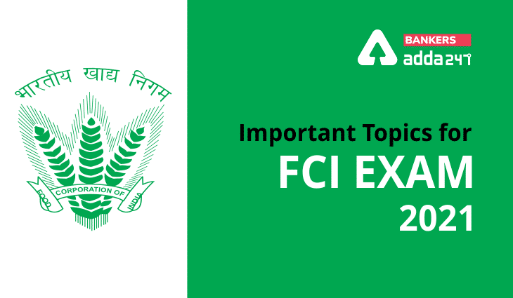 Important Topics for FCI exam 2021: Check Here_40.1