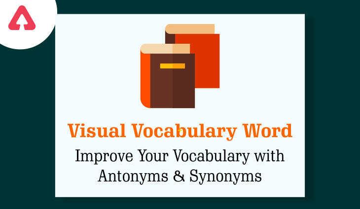 Visual Vocabulary Word: Improve Your Vocabulary with Antonyms and Synonyms: 8th June 2021_40.1