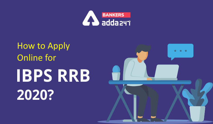 IBPS RRB Form Fill Up 2021: How to Fill Application Form for IBPS RRB Exam 2021_40.1