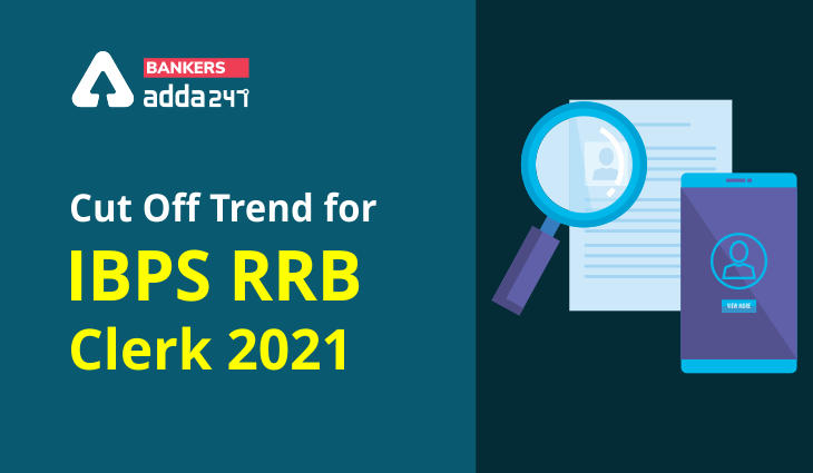 IBPS RRB Clerk Prelims: Cut Off Trend for last 3 years (2018-2020)_40.1