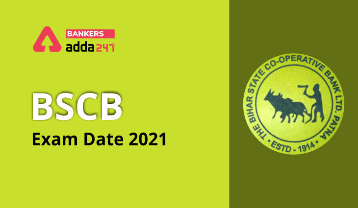 BSCB Exam Date 2021 Out: Check Bihar State Cooperative Bank Exam Date Notice_40.1
