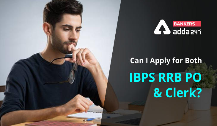 Can I apply for both IBPS RRB PO and Clerk?_40.1