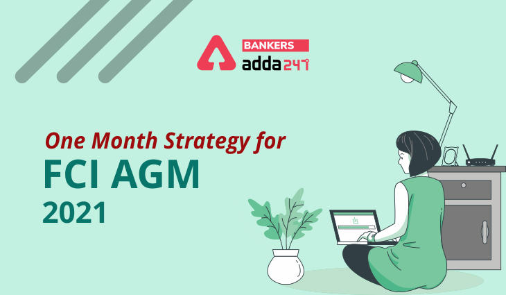 FCI AGM 2021: One Month Strategy to Crack FCI AGM Exam_40.1