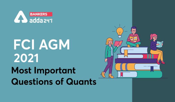 FCI AGM Study Material 2021: Quantitative Aptitude with Solution Free PDF_40.1