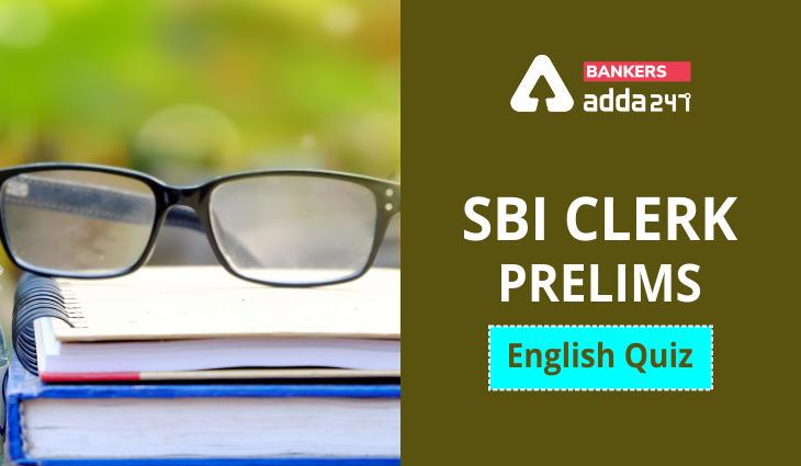 English Language Quiz For SBI Clerk Prelims 2021- 23rd June_40.1