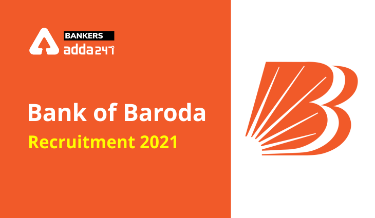 Bank of Baroda Recruitment 2021: Apply Online Starts for 8 Vacancy, Notification Out PDF_40.1