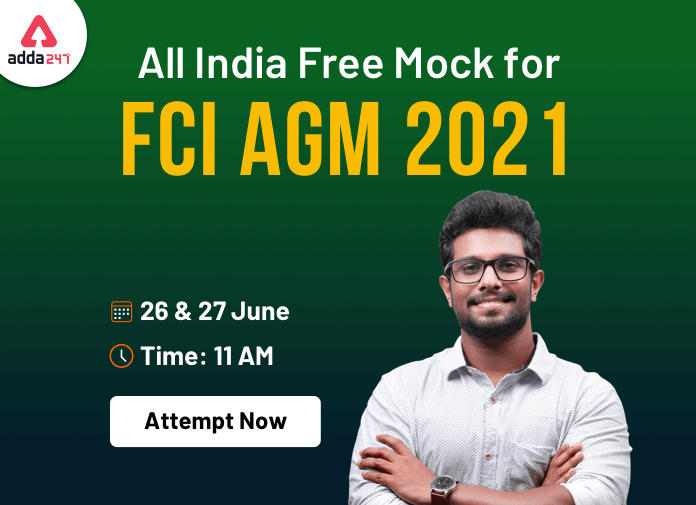 All India Mock Test for FCI AGM 2021 on 27th June 2021: Attempt Now_40.1