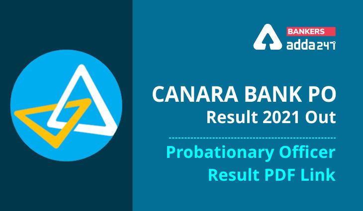 Canara Bank PO Result 2021 Out: Download Probationary Officer Result PDF Link_40.1