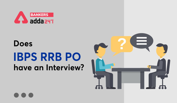 Does RRB PO have an Interview?_40.1