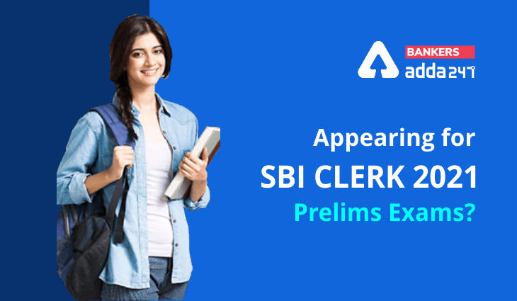 Appearing for SBI Clerk 2021 Prelims Exams? Register with us for the Exam Analysis_40.1
