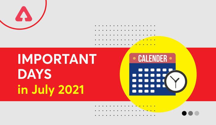 Important Days In July 2021: List of Special Days, Dates & Event In July | ஜூலை 2021 இல் முக்கியமான நாட்கள்: ஜூலை மாதத்தில் சிறப்பு நாட்கள், தேதிகள் மற்றும் நிகழ்வுகளின் பட்டியல் |_40.1