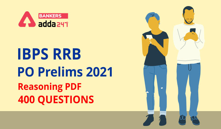 Most Expected Reasoning Questions for IBPS RRB PO Prelims 2021_40.1