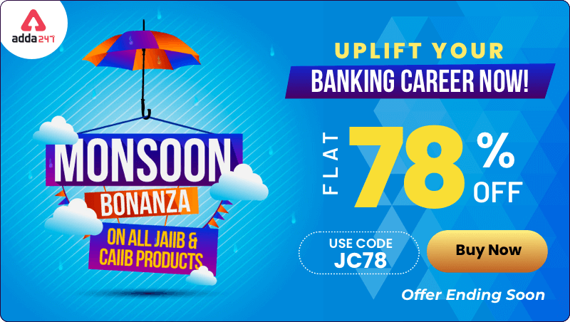 Monsoon Bonanza Sale on All JAIIB & CAIIB Products | Get 78% Off on all Study Material, Use: JC78_40.1