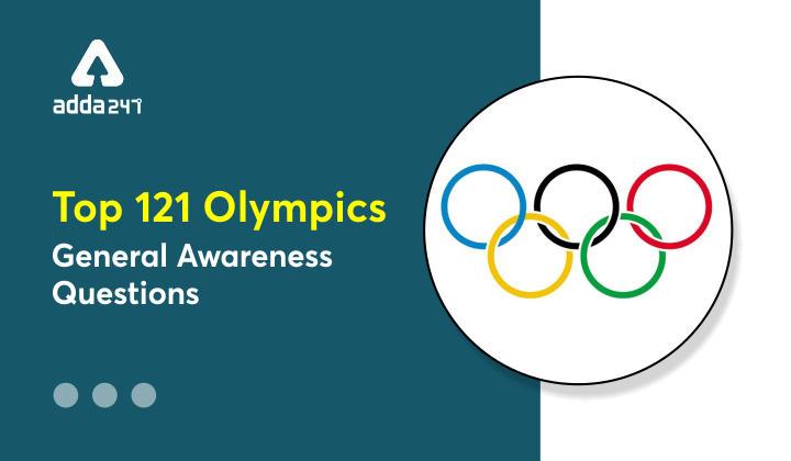 Top 121 Olympics General Awareness Questions_40.1