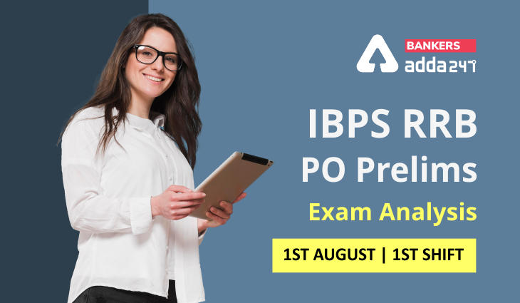 IBPS RRB PO Exam Analysis 2021 Shift 1, 1st August_40.1