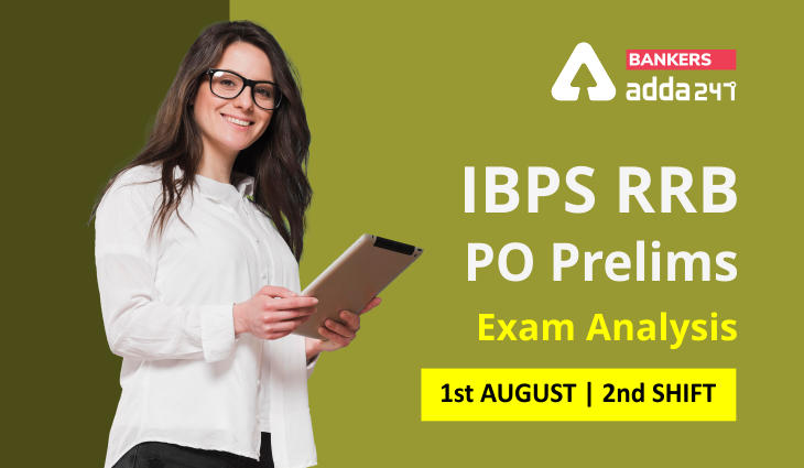 IBPS RRB PO Prelims Exam Analysis 2021 Shift 2, 1st August: Exam Review, Asked Questions_40.1