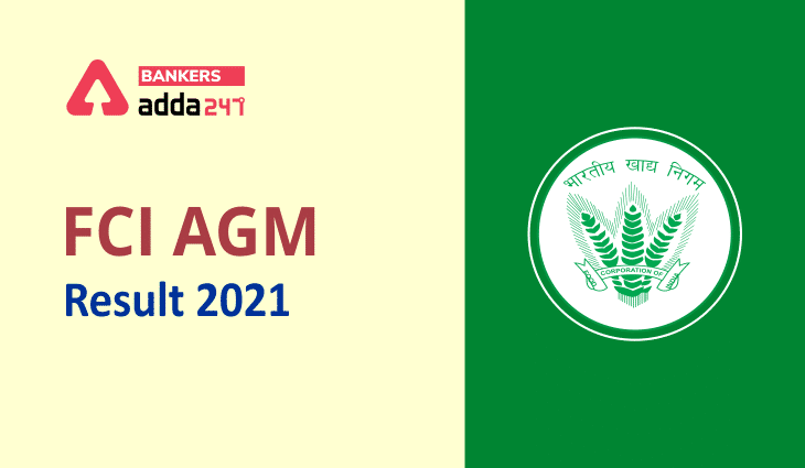 FCI Result 2021 Out For AGM, MO @fci.gov.in: Direct Link to Check FCI AGM Result_40.1