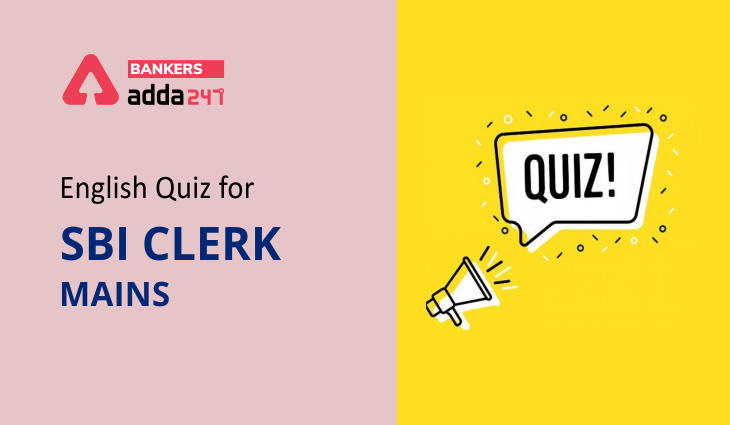 English Quizzes for SBI Clerk Mains 2021 – 30th July_40.1