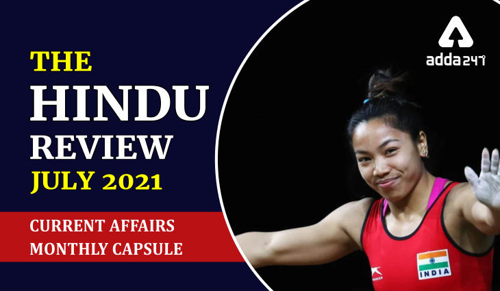 Hindu Review July 2021: Download Monthly Hindu Review PDFs_40.1