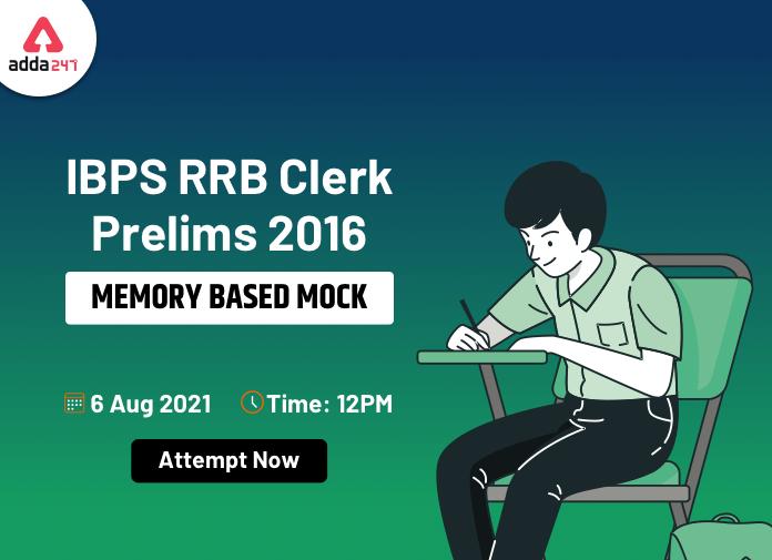 IBPS RRB Clerk Prelims 2016 Memory Based Mock- Attempt Now_40.1