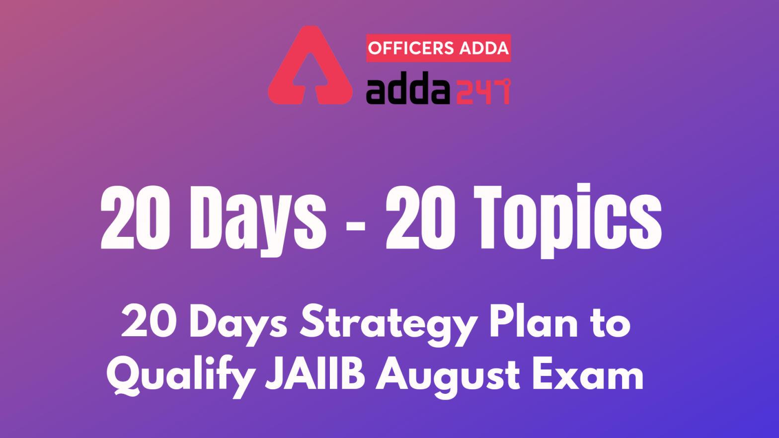 20 days Strategy Plan to Qualify JAIIB 2021 August Exam_40.1