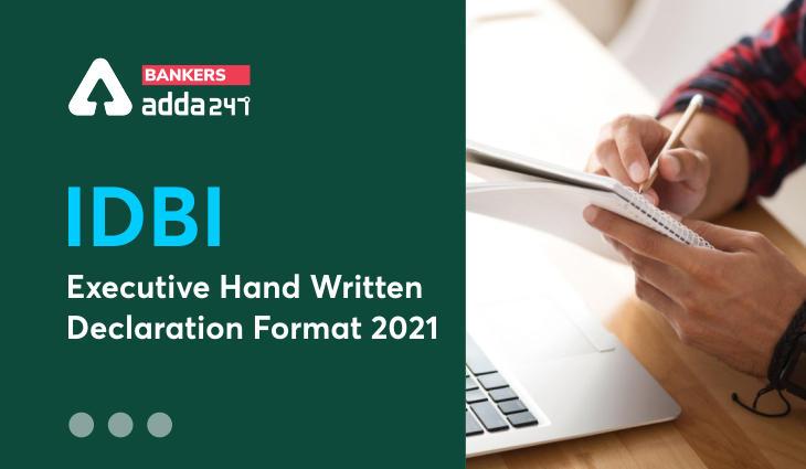 IDBI Executive Hand Written Declaration: Sample Format_40.1