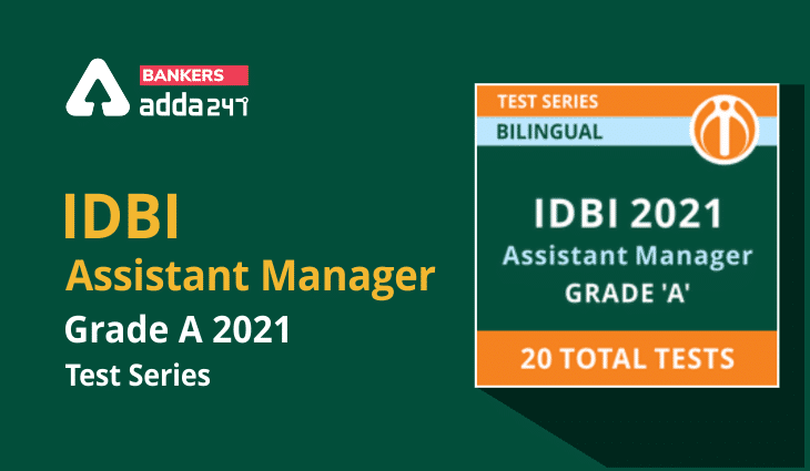 IDBI Assistant Manager Grade A 2021 Online Test Series_40.1