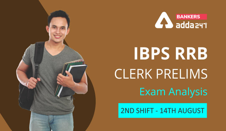 IBPS RRB Clerk Exam Analysis 2021 Today Shift 2, 14th August: Exam Review, Asked Questions_40.1