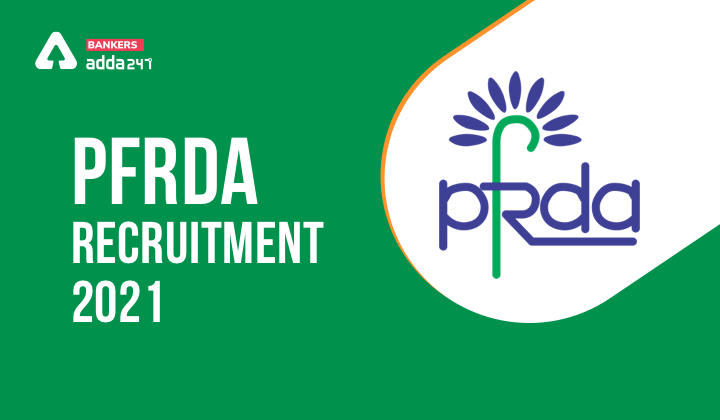PFRDA Recruitment 2021: Apply Online for 14 Assistant Manager Post_40.1
