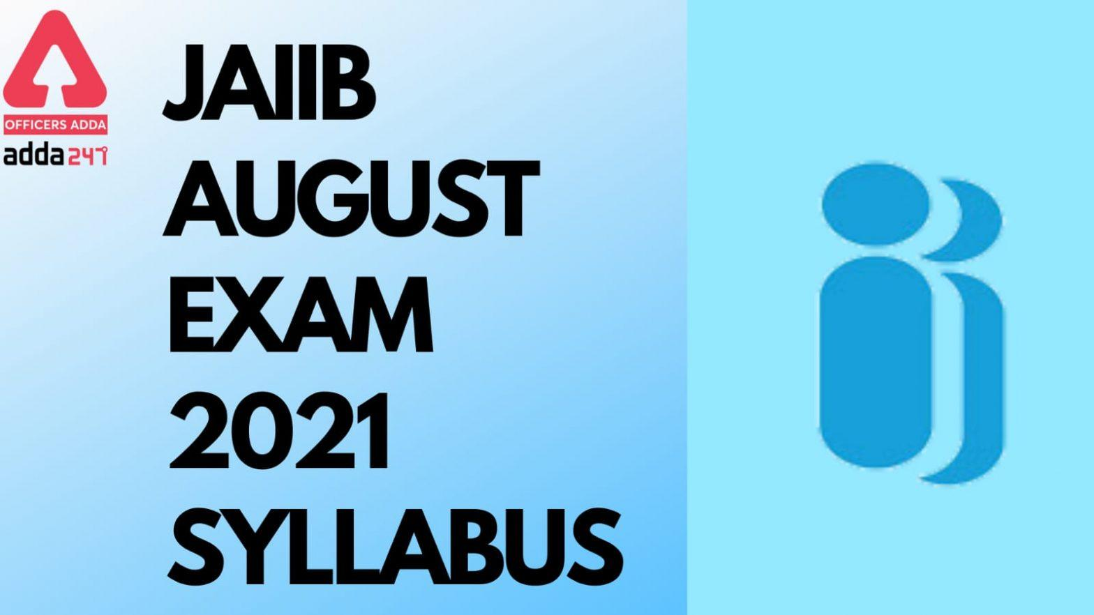 JAIIB Syllabus 2021 PDF: Download Paper I, II, III Exam Pattern_40.1