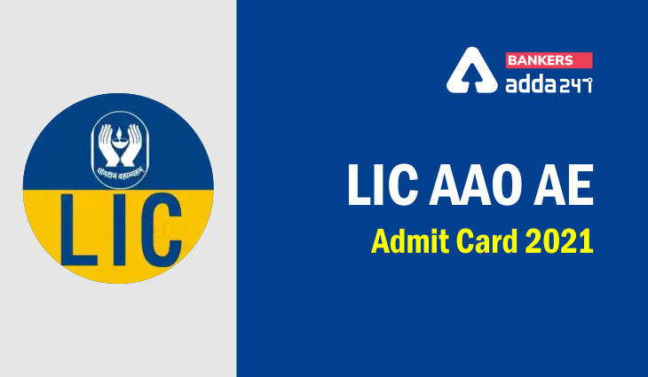 LIC AAO Admit Card 2021 Out For Prelims Exam @licindia.in_40.1