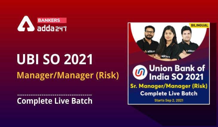 UBI SO 2021- Sr. Manager/Manager (Risk): Complete Live Batch_40.1