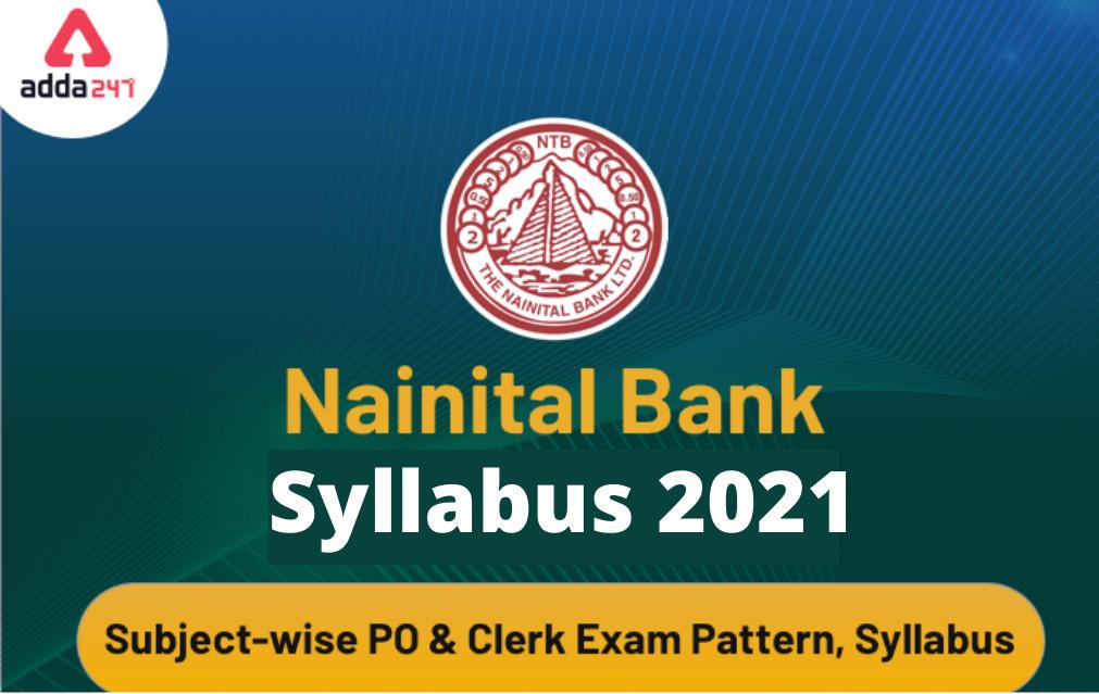 Nainital Bank Syllabus 2021: MT & Clerk Exam Pattern, Syllabus Subject-wise_40.1