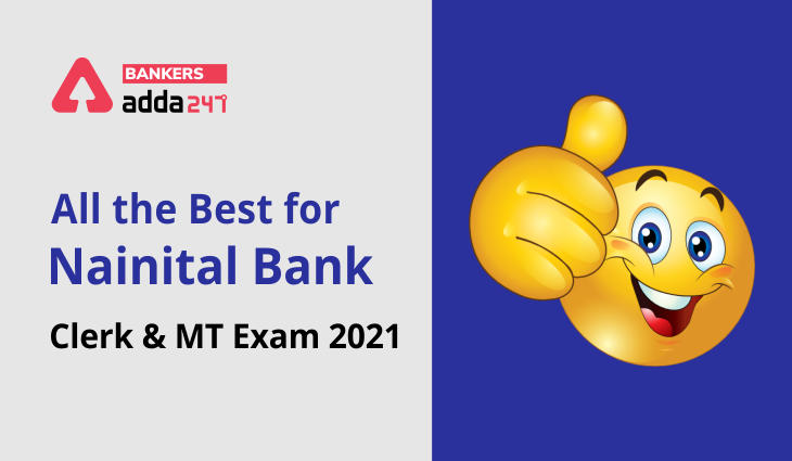 All the Best for Nainital Bank Clerk & MT Exam 2021_40.1