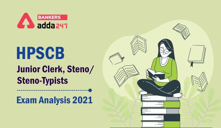 HPSCB Jr. Clerk Exam Analysis 2021 21st August Exam Review, Difficulty Level_40.1