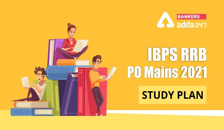 IBPS RRB PO Mains Study Plan 2021 For RRB PO Exam_40.1