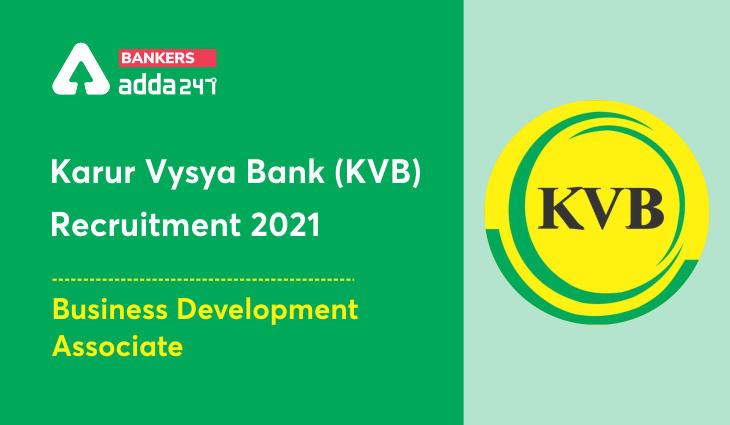 Karur Vysya Bank Recruitment 2021 Apply Online for Business Development Associate Post_40.1
