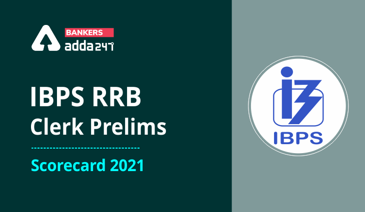 IBPS RRB Clerk Score Card 2021 Out(Today) For Prelims Exam Marks_40.1