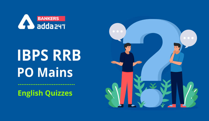English Quizzes, for IBPS RRB PO Mains 2021 – 28th August_40.1