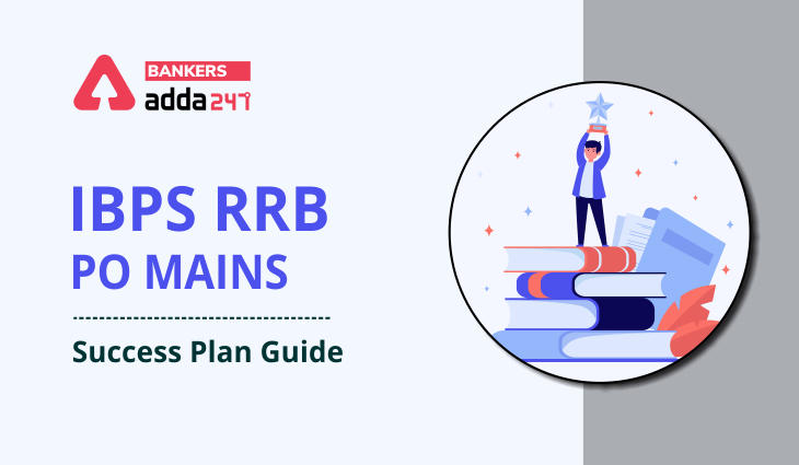 IBPS RRB PO Mains Success Plan Guide 2021_40.1