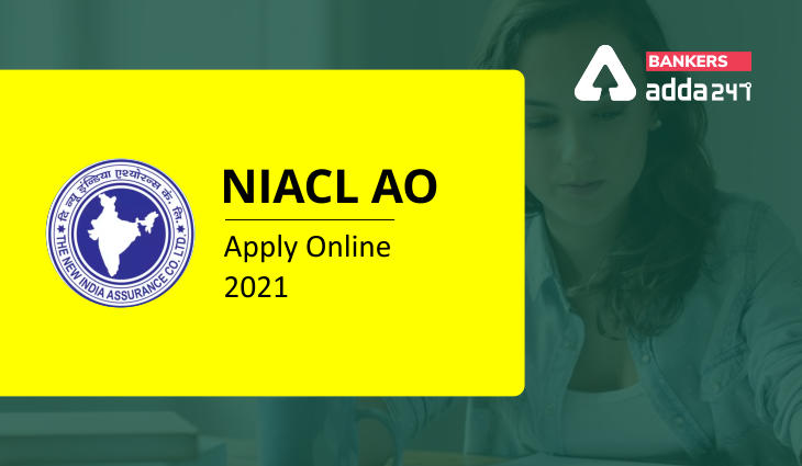 NIACL AO Apply Online 2021 Application Form Starts on 1st September_40.1