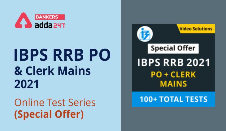 IBPS RRB PO & Clerk Mains 2021 Online Test Series (Special Offer)_40.1
