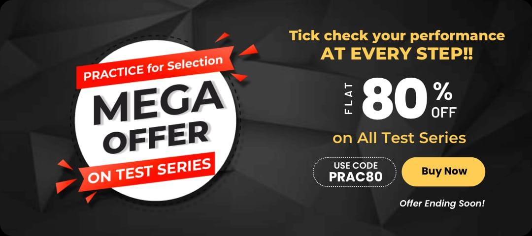 Practice for Selection- Mega Offer: Flat 80% Off on All Test Series_40.1