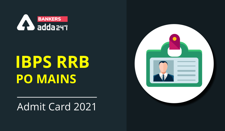 IBPS RRB PO Mains Admit Card 2021 Out For Mains Exam_40.1